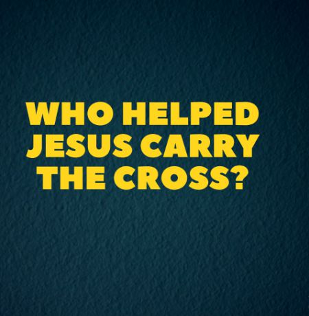 Who Helped Jesus Carry The Cross