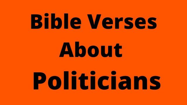 Bible Verses About Presidential Election And Politicians