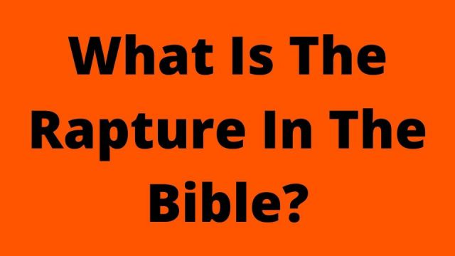What Is The Rapture In The Bible?