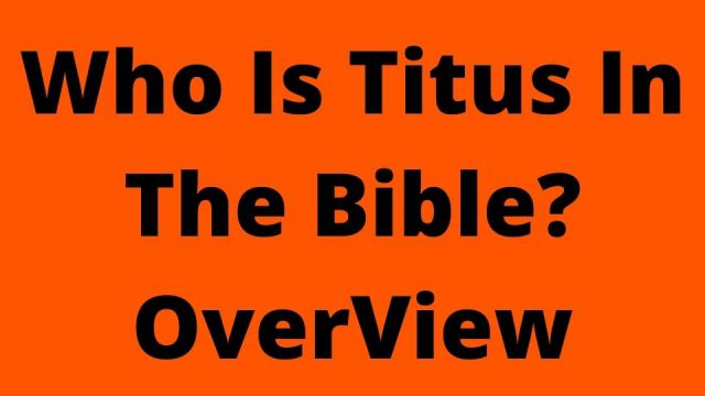 Who Is Titus In The Bible?