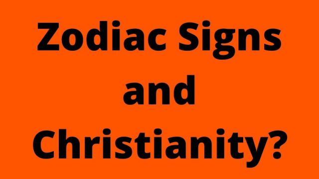 Zodiac Signs and Christianity?